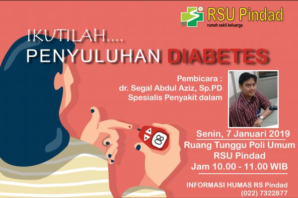 Ikutilah Penyuluhan Diabetes Bersama dr. Segal Abdul Aziz, Sp.PD